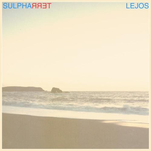 sulpha terra - Lejos