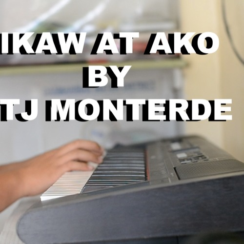 TJ Monterde-Ikaw at Ako (Piano Cover)