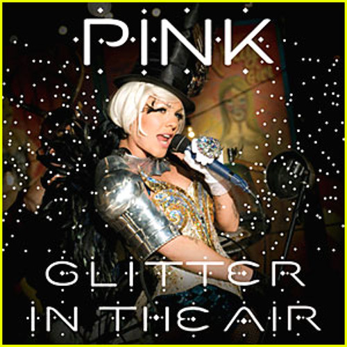 Glitter In The Air by P!nk (Cover)