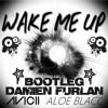 Avicii - Wake Me Up extended bootleg