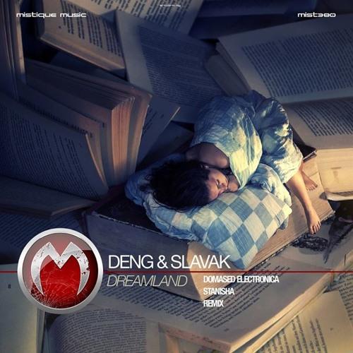 Deng & Slavak - Dreamland (Domased Electronica Remix) CUT