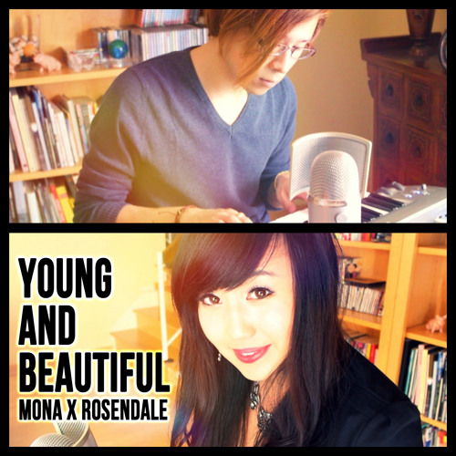 """YOUNG AND BEAUTIFUL"" - LANA DEL REY COVER BY ROSENDALE FT. MONA"