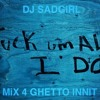 SadGirl for GhettoInnit