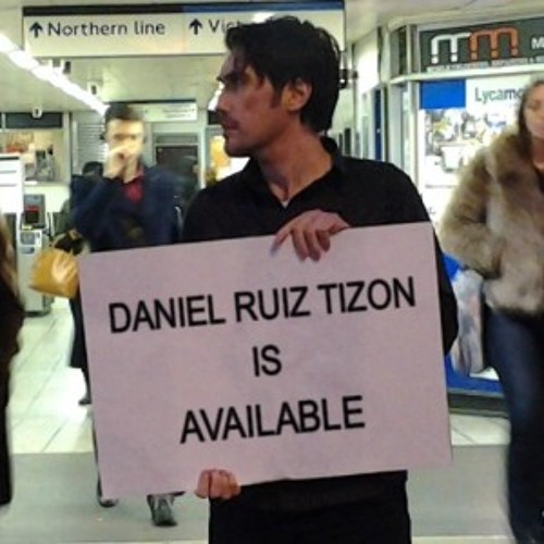 Daniel Ruiz Tizon is Available    22 July 2013   Comedy with south London's Latte Ponce