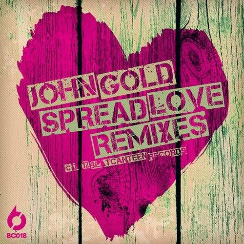 John Gold   Spread Love (Souljackerz Remix)