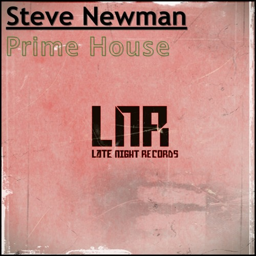 Steve Newman - Prime House (Original Mix)