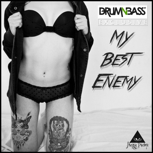 My Best Enemy by Gregy's Dream - DrumNBass.NET Exclusive