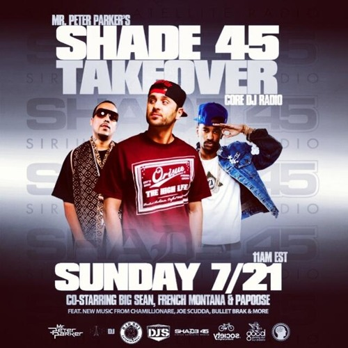 SHADE 45 x CORE DJ RADIO x MR PETER PARKER 7/21/13