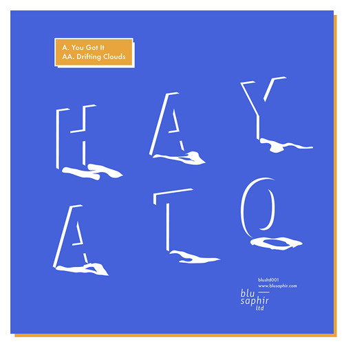 HAYATO - YOU GOT IT (BLUSLTD001 / OUT NOW!!!!)