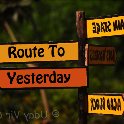 Route To Yesterday (Demo)