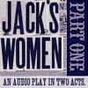 Jack's Women - Part 1