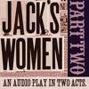 Jack's Women - Part 2