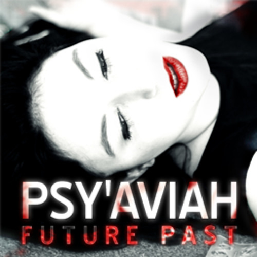 "Psy'Aviah - Letting Go (FRENCHFIRE remix) (taken from ""Future Past"" EP)"