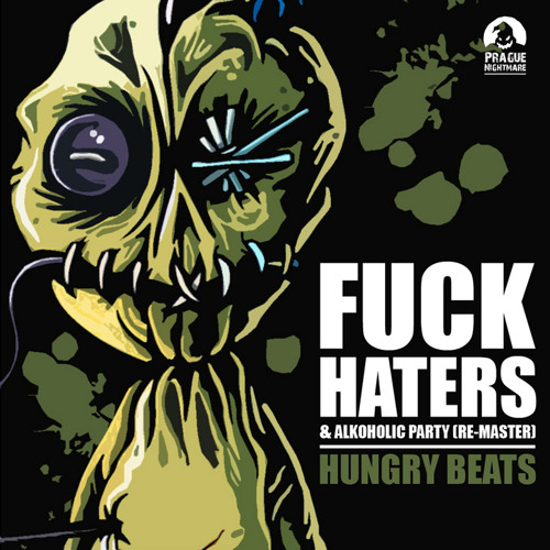 HUNGRY BEATS - FUCK HATERS! (remix By Furere Lycanthrope) FREE DOWNLOAD WAV FILE