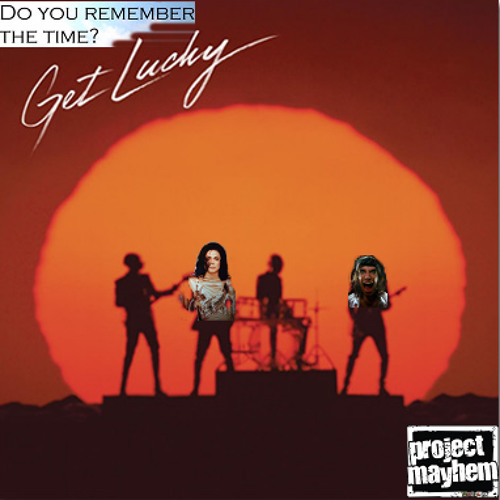 Do You Remember Getting Lucky With Me (Daft Punk X Michael Jackson)