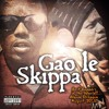 Gao Le Skippa - We Go In Ft Noello An A - One Keyz (prod By Anest Don Stop)
