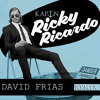 KAPTN - Ricky Ricardo (DAVID FRIAS remix) PREVIEW