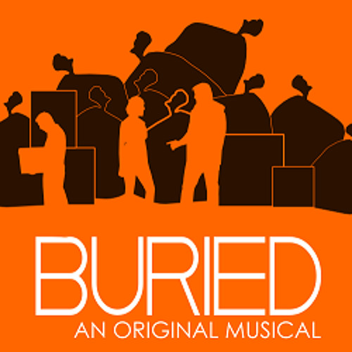 Buried, a New Musical - Act 2 -  #9 - One Last Chance (Reprise)