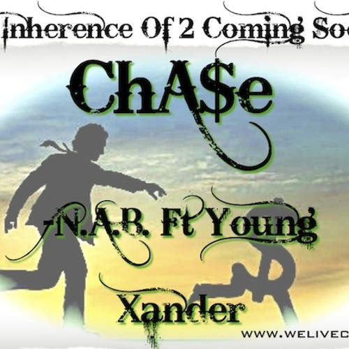 Chase Ft. Young Xander