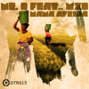 DTR015_Mr-O feat MXO_Mama Africa EP