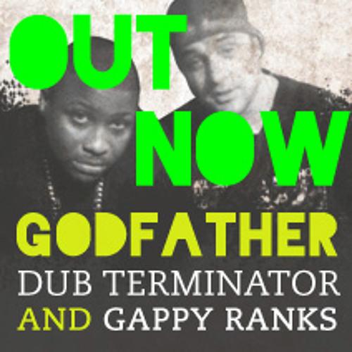 Dub Terminator & Gappy Ranks - EP - OUT NOW !
