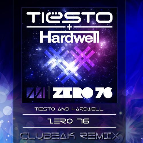 Tiesto & Hardwell - Zero 76 (Clubeak Remix)