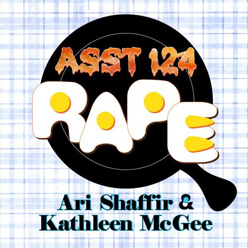 #124: Rape & Eggs (@Kathleen_McGee)