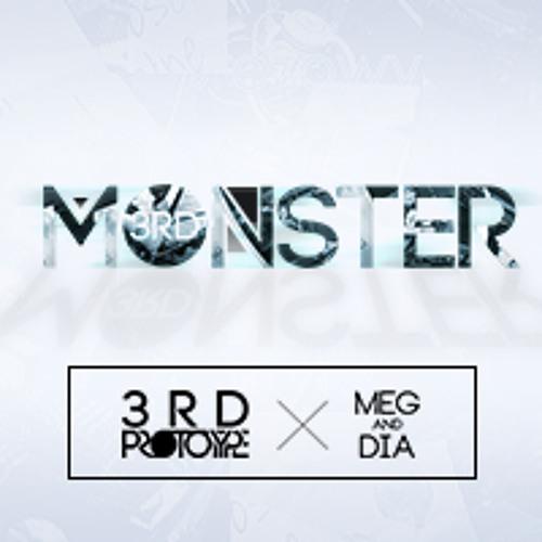 3rd Prototype feat. Meg & Dia - Monster (Original Mix)