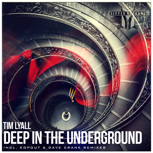 Tim Lyall - Deep In The Underground (Preview)