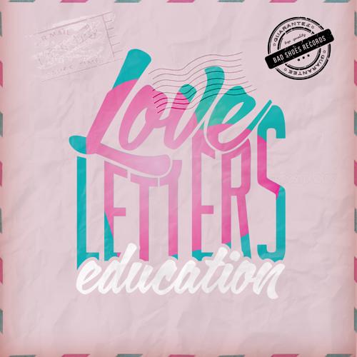 Love Letters - Education