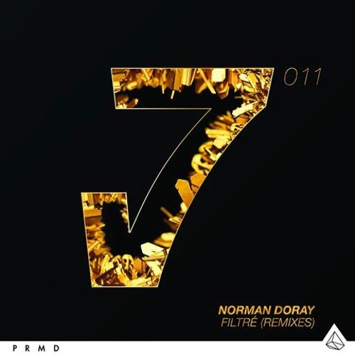 Norman Doray - Filtré - Chocolate Puma Remix