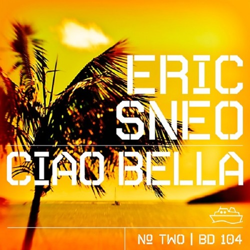 Eric Sneo - Ciao Bella (Broombeck Funky Mix) [Beatdisaster