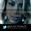 Ciara - Body Party (Zouk Remix by Phraze & Stylobeatz)