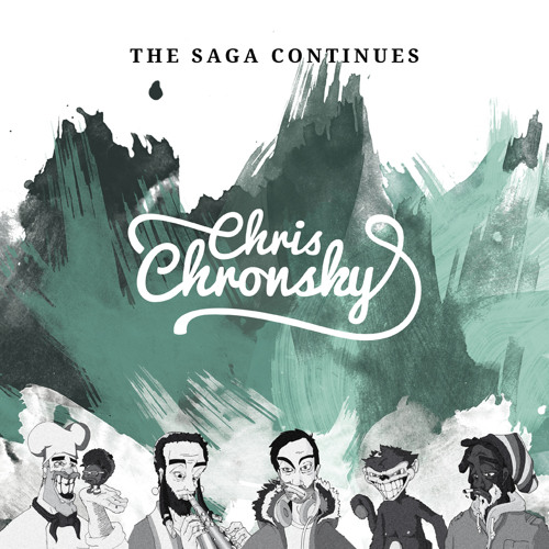 CHRIS CHRONSKY - THE SAGA CONTINUES EP