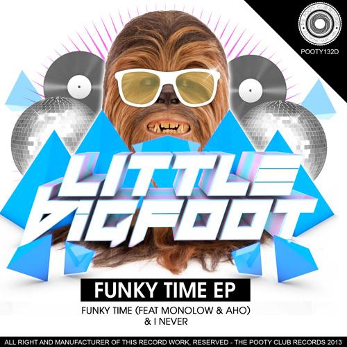 Little Bigfoot - I Never (Original Mix)