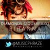 Rihanna - Diamonds ( Zouk Remix by Phraze)
