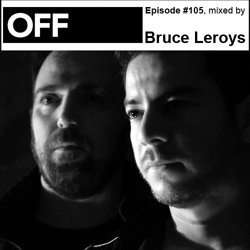 Podcast Episode #105, mixed by Bruce Leroys