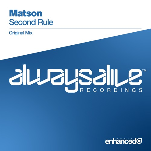 Matson - Second Rule (Original Mix) [OUT NOW]