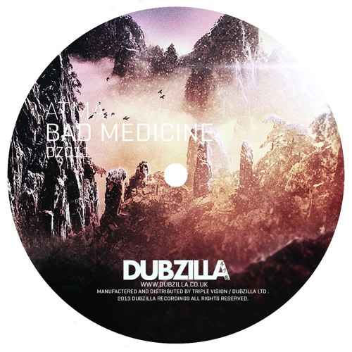 DZ011 - Dubzilla Recordings - ATMA - Bad Medicene  (OUT NOW)