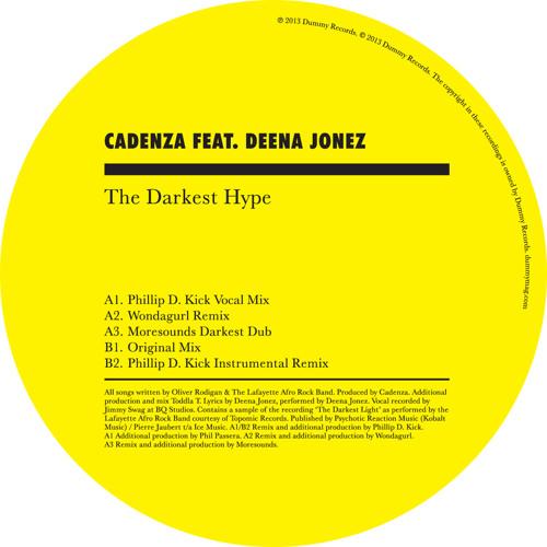 Cadenza 'The Darkest Hype featuring Deena Jonez' (Phillip D. Kick vocal mix)