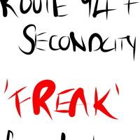 Route 94 & Secondcity - Freak