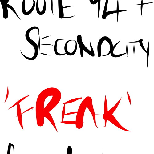 Route 94 & Secondcity - Freak
