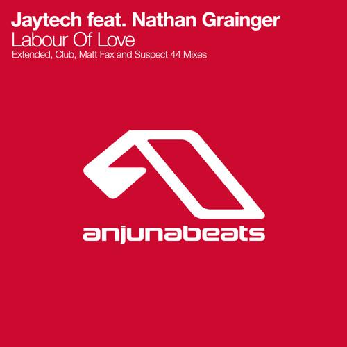 Jaytech feat. Nathan Grainger - Labour Of Love (Suspect 44 Remix)