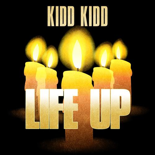 Kidd Kidd - Life Up **CLEAN** [Trayvon Martin & Ahlittia North Tribute]