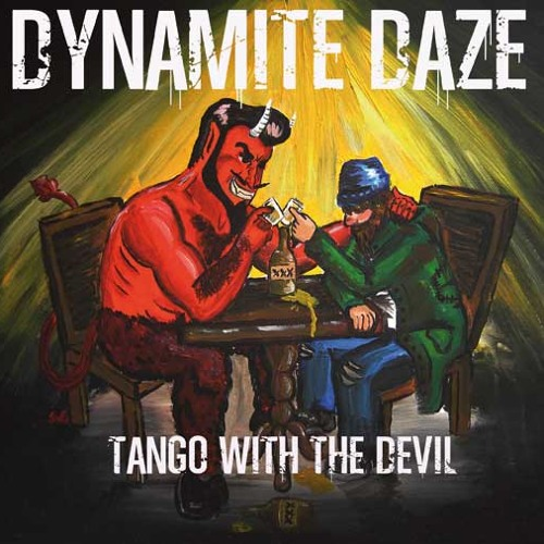 15 Miles To Mexico - Dynamite Daze
