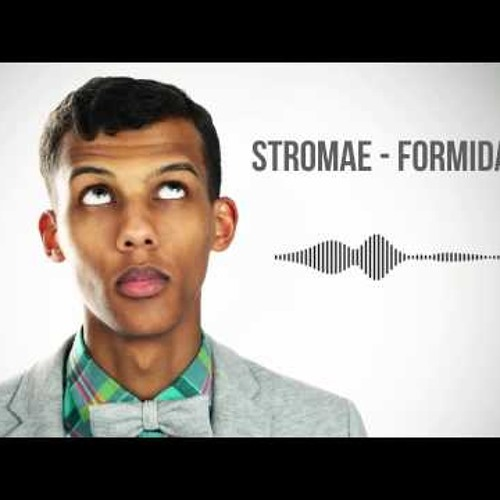 Formidable Instrumentale - Stromae