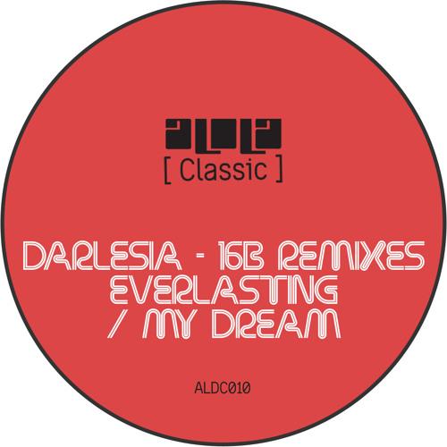 Darlesia - Everlasting (16B Remix)