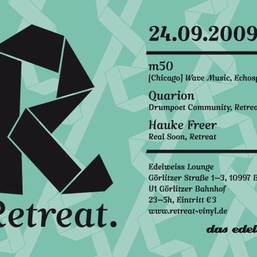 Quarion + Hauke Freer + m50 @ Retreat, Das Edelweiss 2009.09.24