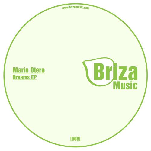 Briza Music 008_Mario Otero - Dream On (Original Mix)