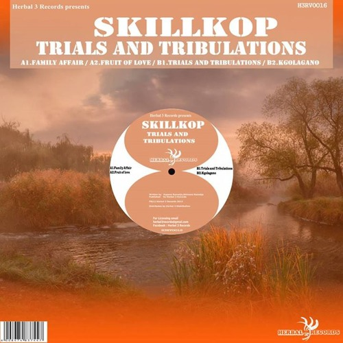 SKILLKOP -TRIALS AND TRIBULATIONS EP